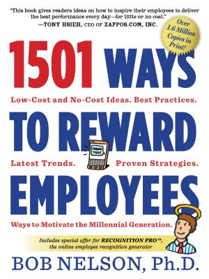 1501 Ways to Reward Employees By Nelson, Bob